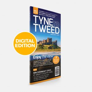 Tyne to Tweed – 2018 – Digital Edition(PDF)